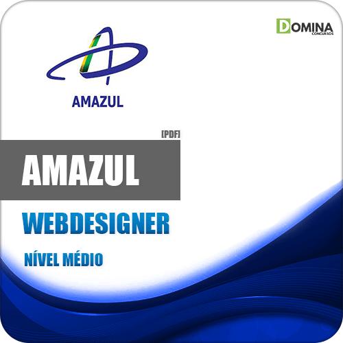 Apostila Concurso Amazul 2020 Webdesigner Atualizada