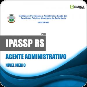 Apostila IPASSP Santa Maria 2020 Agente Administrativo