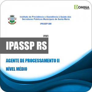 Apostila IPASSP SM 2020 Agente de Processamento II