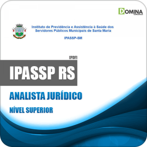 Apostila IPASSP Santa Maria RS 2020 Analista Jurídico