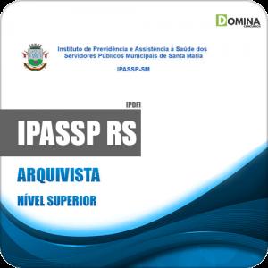 Apostila Concurso IPASSP Santa Maria RS 2020 Arquivista