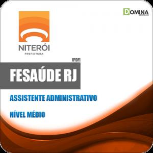 Apostila FeSaúde Niterói RJ 2020 Assistente Administrativo