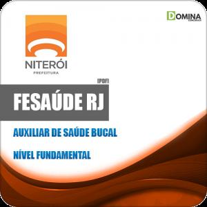 Apostila FeSaúde Niterói RJ 2020 Auxiliar em Saúde Bucal