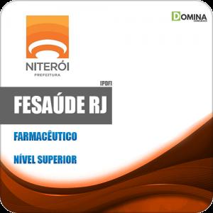 Apostila Concurso FeSaúde Niterói RJ 2020 Farmacêutico