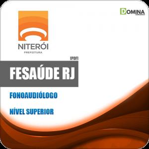Apostila Concurso FeSaúde RJ 2020 Fonoaudiólogo