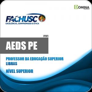 Apostila AEDS PE 2020 Professor Educação Superior Libras