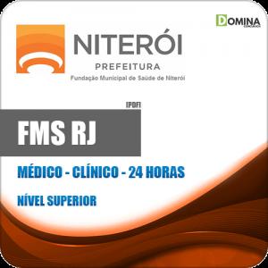 Apostila FMS Niterói RJ 2020 Médico Clínico 24 Horas