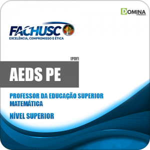 Apostila AEDS PE 2020 Professor Superior Matemática