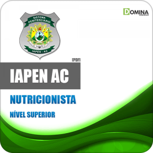 Apostila Concurso IAPEN AC 2020 Nutricionista IBADE