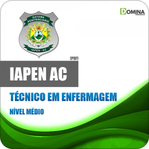 Apostila Concurso IAPEN AC 2020 Técnico em Enfermagem