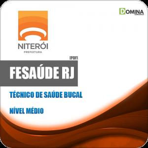 Apostila FeSaúde Niterói RJ 2020 Técnico em Saúde Bucal