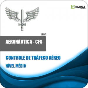 Apostila Aeronáutica EEAR CFS 2021 Controle Tráfego Aéreo