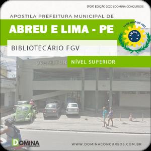 Apostila Pref Abreu e Lima PE 2020 Bibliotecário FGV