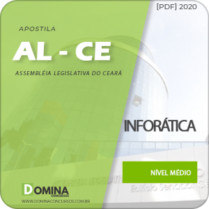 Apostila AL-CE 2020 Analista Legislativo Informática