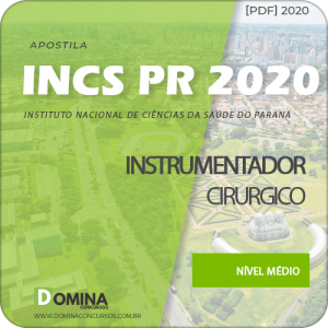 Apostila Concurso INCS PR 2020 Instrumentador Cirúrgico