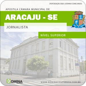 Download Apostila Concurso Câmara Aracaju SE 2020 Jornalista