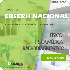 Apostila Concurso EBSERH BR 2020 Físico Radiodiagnóstico
