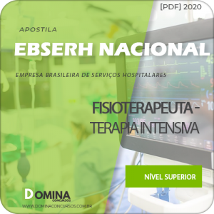 Material EBSERH BR 2020 Fisioterapeuta Terapia Intensiva