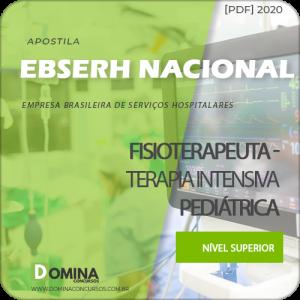 Apostila EBSERH 2020 Fisioterapeuta Terapia Intensiva Pediátrica