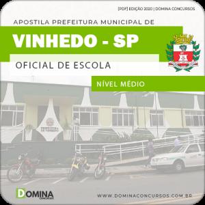 Apostila Concurso Pref Vinhedo SP 2020 Oficial de Escola
