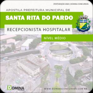 Apostila Santa Rita Pardo MS 2020 Recepcionista Hospitalar