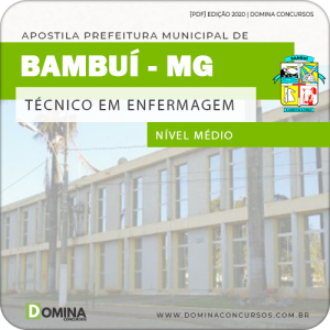 Apostila Pref Bambuí MG 2020 Técnico em Enfermagem