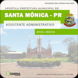 Apostila Pref Santa Mônica PR 2020 Assistente Administrativo