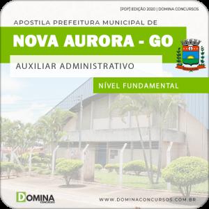 Apostila Pref Nova Aurora GO 2020 Auxiliar Administrativo