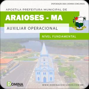 Apostila Concurso Pref Araioses MA 2020 Auxiliar Operacional