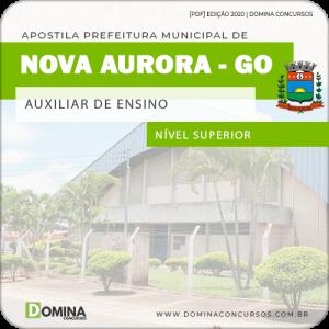 Apostila Pref Nova Aurora GO 2020 Auxiliar de Ensino