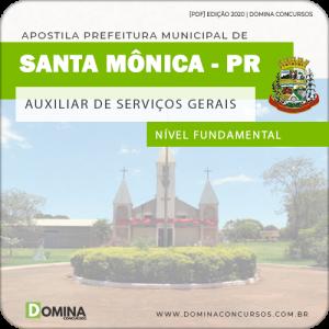 Apostila Pref Santa Mônica PR 2020 Auxiliar Serviços Gerais
