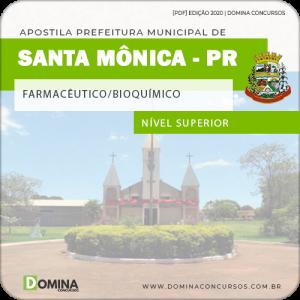 Apostila Pref Santa Mônica PR 2020 Farmacêutico Bioquímico