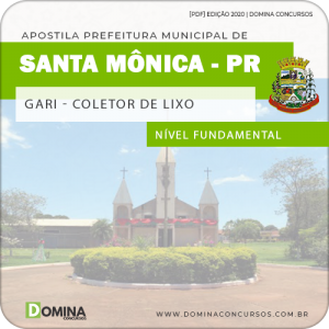 Apostila Pref Santa Mônica PR 2020 Gari Coletor de Lixo