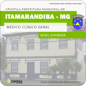 Apostila Pref Itamarandiba MG 2020 Médico Clínico Geral
