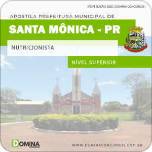 Apostila Concurso Pref Santa Mônica PR 2020 Nutricionista