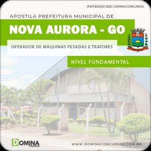 Apostila Pref Nova Aurora GO 2020 Operador de Máquinas