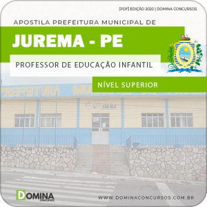 Apostila Pref Jurema PE 2020 Professor de Educação Infantil