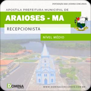 Apostila Concurso Pref Araioses MA 2020 Recepcionista