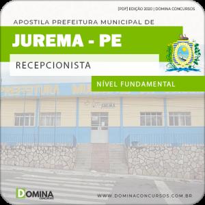 Apostila Concurso Pref Jurema PE 2020 Recepcionista