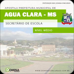 Apostila Pref Água Clara MS 2020 Secretário de Escola