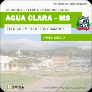 Apostila Pref Água Clara MS 2020 Técnico Recursos Humanos