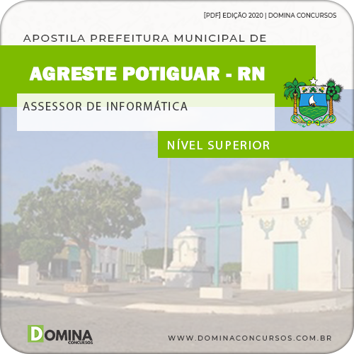 Apostila Agreste do Potiguar RN 2020 Assessor de Informática