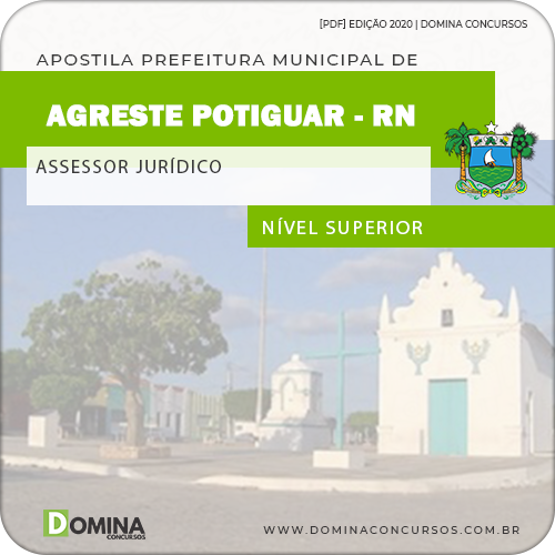 Apostila Concurso Agreste do Potiguar RN 2020 Assessor Jurídico