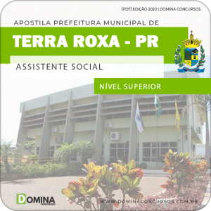 Apostila Concurso Pref Terra Roxa PR 2020 Assistente Social
