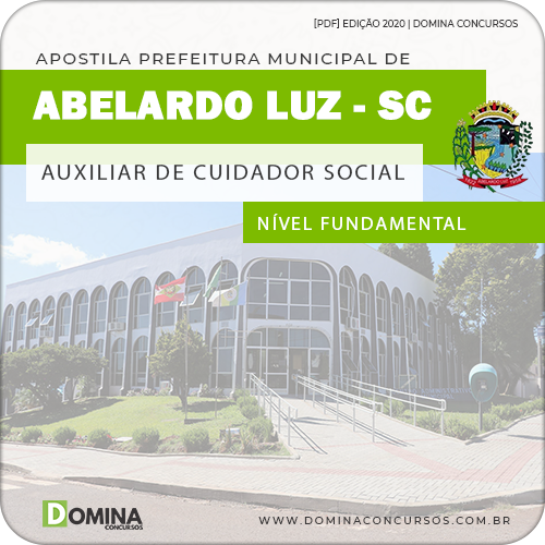 Apostila Pref Abelardo Luz SC 2020 Auxiliar de Cuidador Social