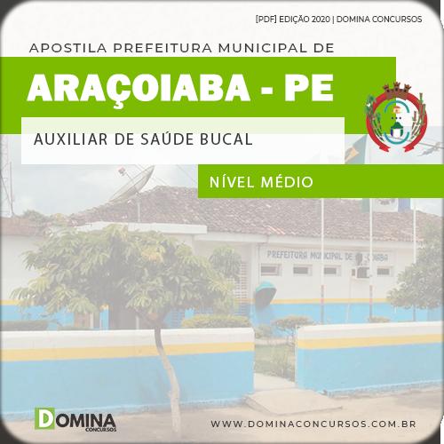 Apostila Pref Araçoiaba PE 2020 Auxiliar de Saúde Bucal