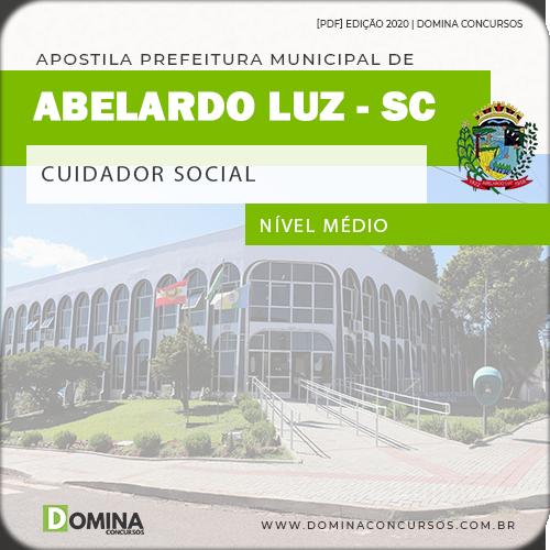 Apostila Pref Abelardo Luz SC 2020 Cuidador Social