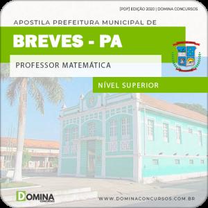 Apostila Concurso Pref Breves PA 2020 Professor Matemática