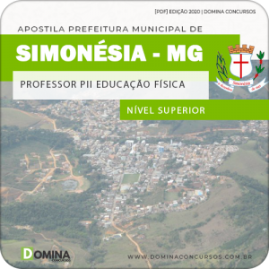 Apostila Pref Simonésia MG 2020 Professor PII Educação Física