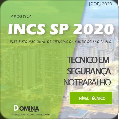 Apostila INCS SP 2020 Técnico em Segurança do Trabalho